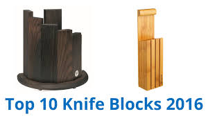 Knife Blocks by 10 Best Knife Blocks 2016 Youtube