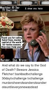Murder She Wrote Meme - 25 best memes about murder she wrote murder she wrote memes