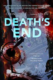 death u0027s end remembrance of earth u0027s past 3 by liu cixin