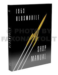 1953 oldsmobile repair shop manual reprint