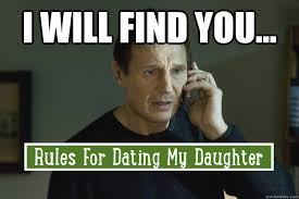 Dating My Daughter Meme - rules for dating my daughter kidrated blog