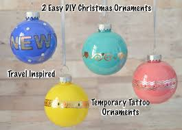 2 diy ornaments travel inspired temporary