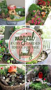 6 magical miniature fairy garden ideas for the family messy