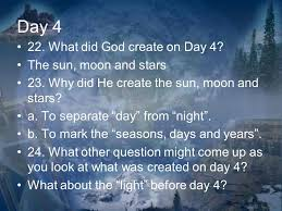 what day did god create light freshmen old testament lesson three the six days of creation ppt