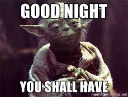 Goodnight Meme Funny - funny goodnight memes 50 best