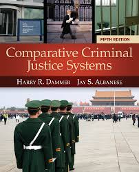 comparative criminal justice systems 5th edition 9781285067865