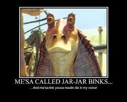 Jar Jar Binks Meme - jar jar binks meme star wars pinterest jar jar binks meme