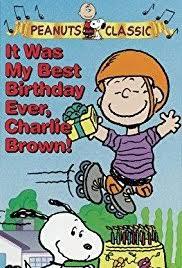 it was my best birthday ever charlie brown video 1997 imdb