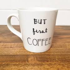 Office Coffee Mugs First Coffee Quote Mug Coffee Lover Gift Coffee Addict