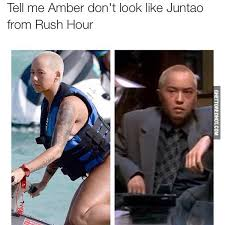 Rush Meme - amber look like juntao ghetto red hot