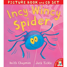 incy wincy spider picture book by jack tickle and keith chapman