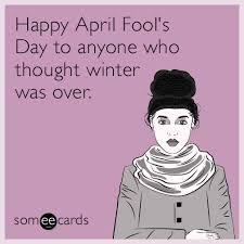 April Fools Day Meme - funny april fool s day memes ecards someecards