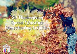 sped homeschool 20 thanksgiving special education homeschooling