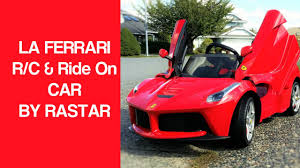 ferrari electric car la ferrari ride on u0026 remote control kids car by rastar youtube