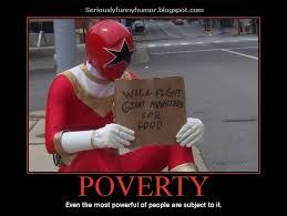 Power Ranger Meme - power ranger in poverty seriously funny humor