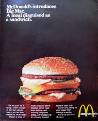 fast cuisine big mac you deserve a today 1960s 1980s mcdonald s history in
