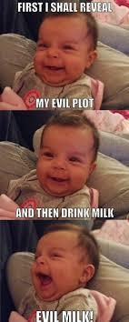 Evil Face Meme - humor evil milk baby haha reminds me of baby grinch random