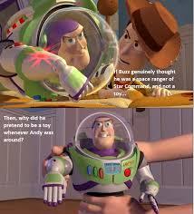 Toystory Memes - why does buzz act like a toy beheading boredom