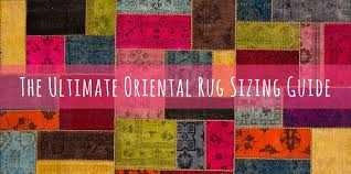 Sizes Of Area Rugs by Area Rug Sizes The Ultimate Oriental Rug Sizing Guide U2013 Rugknots