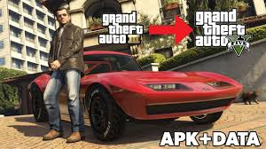 how to get gta 5 mod for gta 3 on android apk data only 150 mb