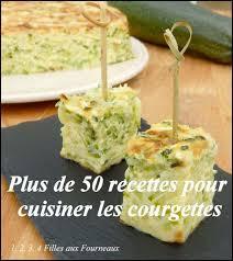 recette de cuisine sur 3 que faire avec vos courgettes 56 idées recettes 1 2 3 4