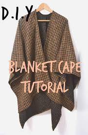 diy blanket diy blanket cape tutorial over on http madeupstyle blogspot co