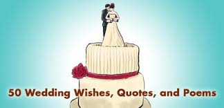 wedding quotes or poems 50 wedding wishes quotes and poems holidappy