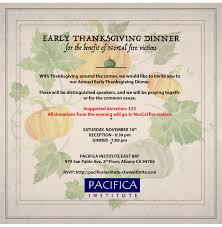 annual early thanksgiving dinner pacifica institute the