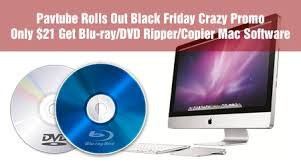 best blu ray deals black friday pavtube black friday deals u2013 get the blu ray dvd ripper copier mac