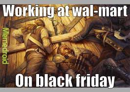 Black Friday Meme - i know it s a little late for a black friday meme but here meme by