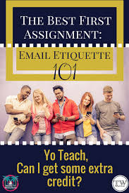 the best first writing lesson of the year email etiquette 101