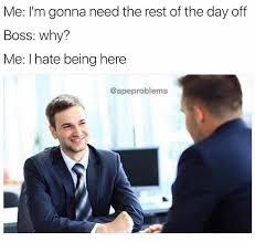 Hate Work Meme - dank meme university