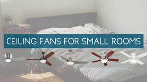 best ceiling fans for small rooms quiet performance for small best ceiling fans for small rooms quiet performance for small spaces
