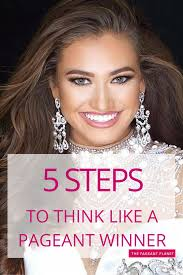 pageant hair that wins the most 5 steps to think like a pageant winner pageants mindset and
