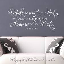 vinyl wall decal wall sticker delight yourself in the lord vinyl wall decal wall sticker delight yourself in the lord bible verse hand lettered scripture art