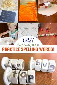 practice spelling words in 21 obvious u0026 crazy ways