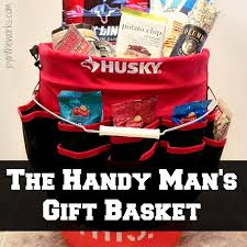 gift baskets for men the handy s gift basket in the works
