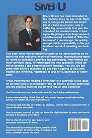 peak performance trading and investing mr bruce bower