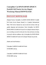 caterpillar cat dp15 n dp18n dp20cn forklift lift trucks service repa u2026