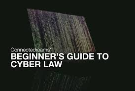 beginner u0027s guide cyber law u2013 connectedreams blog u2013 medium