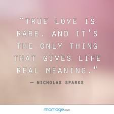 wedding quotes nicholas sparks true is and it s the marriage quotes