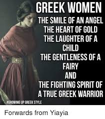 Funny Greek Memes - greek women the smile of an angel the heart of gold the laughter
