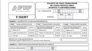 valores servicio domestico 2016 argentina servicio doméstico cómo es el nuevo formulario 102 rt zolvers blog