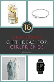 16 good christmas gift ideas for a girlfriend