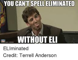 Anderson Meme - you cantspelleliminated without eli anfl memes eliminated credit