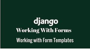 django working with form templates youtube