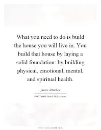 what do you need to build a house what you need quotes sayings what you need picture quotes page 5