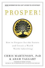 prosper how to prepare for the future and create a world worth