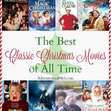 classic christmas movies the best classic christmas movies of all time adventures of mel