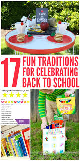 17 traditions for celebrating back to school